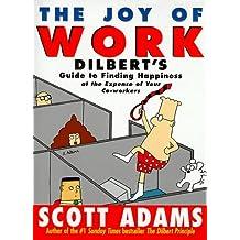 The Joy of Work, Engl. ed. (A Dilbert Book)