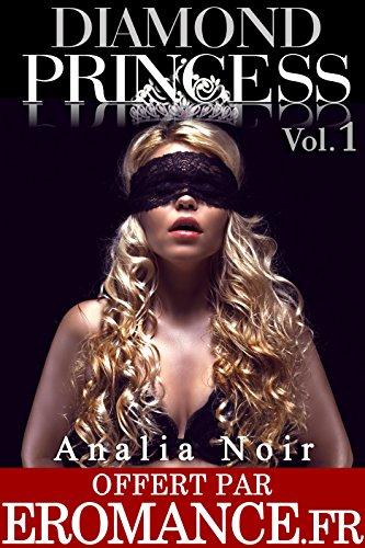 Couverture du livre Diamond Princess (Vol. 1): Roman Adulte: (New Romance, Milliardaire, Suspense, Alpha Male, Thriller, Roman Érotique)