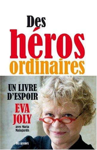Des héros ordinaires par Eva Joly