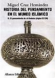 2: Historia del pensamiento en el mundo islámico, II: El pensamiento de Al-Ándalus (siglos IX-XIV) (El Libro Universitario - Manuales)