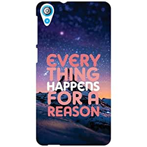 HTC Desire 820 Back Cover - All Happens For A Reason Designer Cases