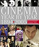 Cinema Year by Year, 1894-2005 (Film)