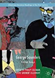 George Saunders: Critical Essays - Best Reviews Guide