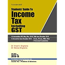 Students' Guide to Income Tax Including GST (58th Edition A.Y 2018-19)
