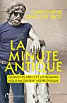 La minute antique par Ono-dit-Biot