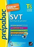 SVT Tle S spécifique & spécialité - Cours, méthodes et exercices de type bac (terminale S)