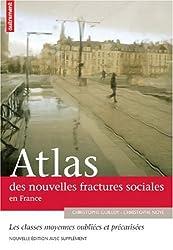 Atlas des nouvelles fractures sociales en France ; Les classes moyennes face à la mondialisation : la tentation du repli