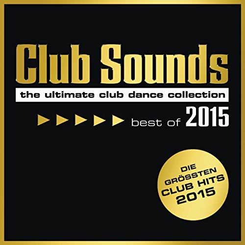 Club Sounds - Best Of 2015 [Ex...