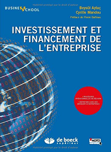 Investissement et financement de l'entreprise par Beysül Aytaç, Cyrille Mandou
