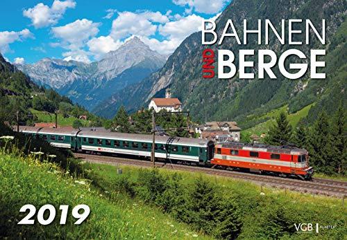 Bahnen und Berge 2019: Kalender 2019 par  VG-Bahn