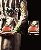 InDesign CC: Pour PC et Mac...