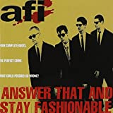 Songtexte von AFI - Answer That and Stay Fashionable