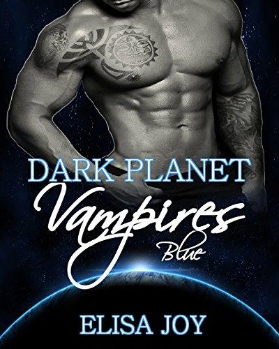 Dark Planet Vampires: Blue (Dark Planet Vampires  1)