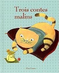 Trois contes malins