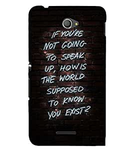 MEANINGFULL EXISTENCE QUOTE 3D Hard Polycarbonate Designer Back Case Cover for Sony Xperia E4 Dual :: Sony Xperia E4