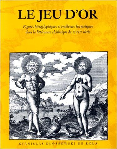 Le Jeu d'or. Figures hiéroglyphique...
