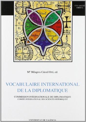 Vocabulaire international de la diplomatique par M.M. CARCEL