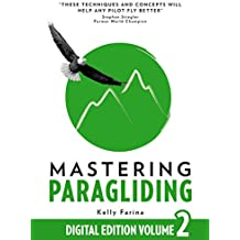Mastering Paragliding: Digital Edition Volume 2 (English Edition)