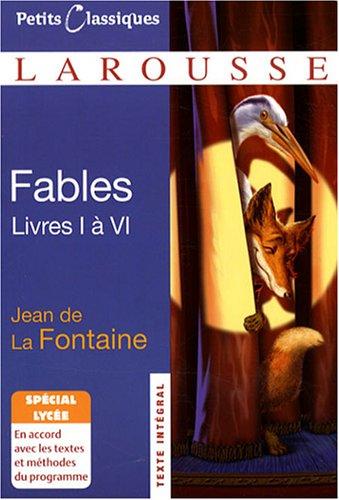 Fables : Livres I à VI par Jean de La Fontaine