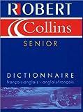 Image de Robert & Collins senior : Dictionnaire français-anglais, anglais-français