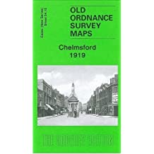 Chelmsford 1919: Essex (New Series) Sheet 54.15 (Old Ordnance Survey Maps of  Essex)