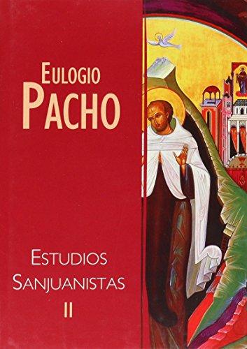 Estudios Sanjuanistas: Estudios doctrinales y relacionales: 2 (Carmelo 2000) por Eulogio Pacho