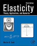 Elasticity: Theory, Applications, and Numerics
