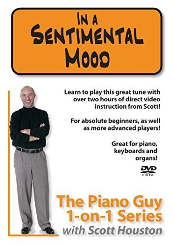 Preisvergleich Produktbild Piano Guy 1-on-1 Series: In a Sentimental Mood by Scott Houston
