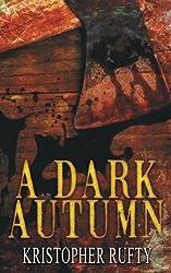 A Dark Autumn