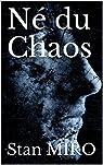Né du chaos par Miro