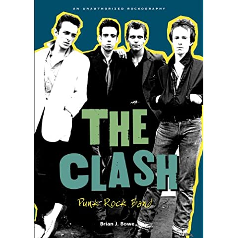 The Clash: Punk Rock Band - The Clash Punk Band