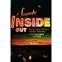 Soweto Inside Out: Stories about Africa's famous Township