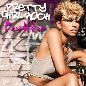 Pretty Girl Rock (Cahill Club Remix)