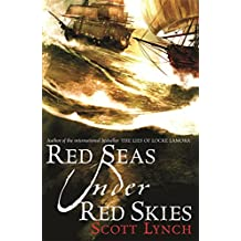 Red Seas Under Red Skies: The Gentleman Bastard Sequence, Book Two (Gentleman Bastards 2)