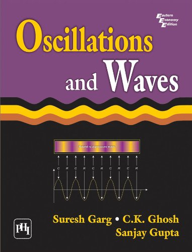 Oscillations and Waves por Suresh Garg