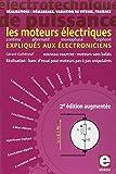 Telecharger Livres Les moteurs electriques expliques aux electroniciens Realisations demarrage variation de vitesse freinage (PDF,EPUB,MOBI) gratuits en Francaise