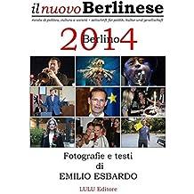 Berlino 2014 - Fotografie e testi di Emilio Esbardo