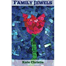 Family Jewels by Kate Christie (2012-10-04)