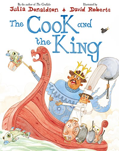 The Cook and the King por Julia Donaldson