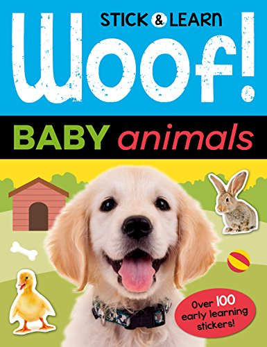 Woof! Baby Animals (Stick & Learn) (Nat-stick)