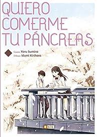 Quiero comerme tu páncreas par Yoru Sumino