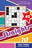 Sudoku Straights - 200 Easy to Master Puzzles 7x7 (Volume 3)