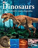 Dinosaurs a Children's Encyclopedia (Dk)