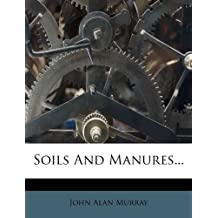 Soils And Manures...