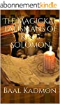 The Magickal Talismans of King Solomo...