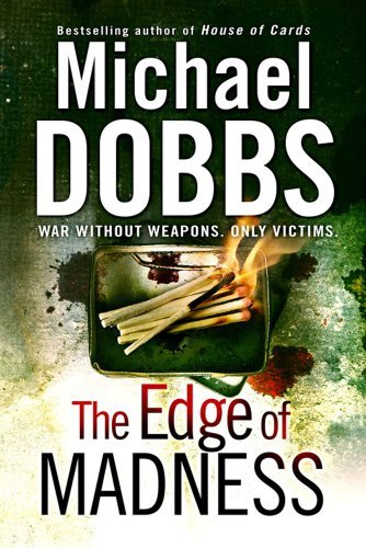 The Edge of Madness by Michael Dobbs (2009-06-01)