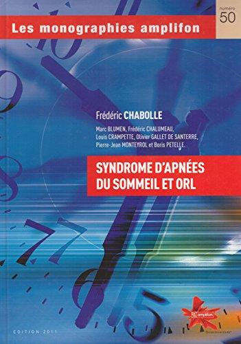 Syndrome d'apnées du sommeil et orl, les monographies Amplifon Numéro 50