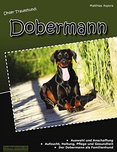 Unser Traumhund: Dobermann