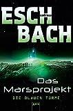 Die blauen Türme: Das Marsprojekt (2): - Andreas Eschbach