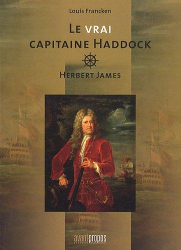 Le vrai capitaine Haddock. Herbert James.